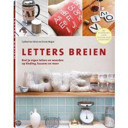 Letters breien- Catherine Hirst & Erssie Major
